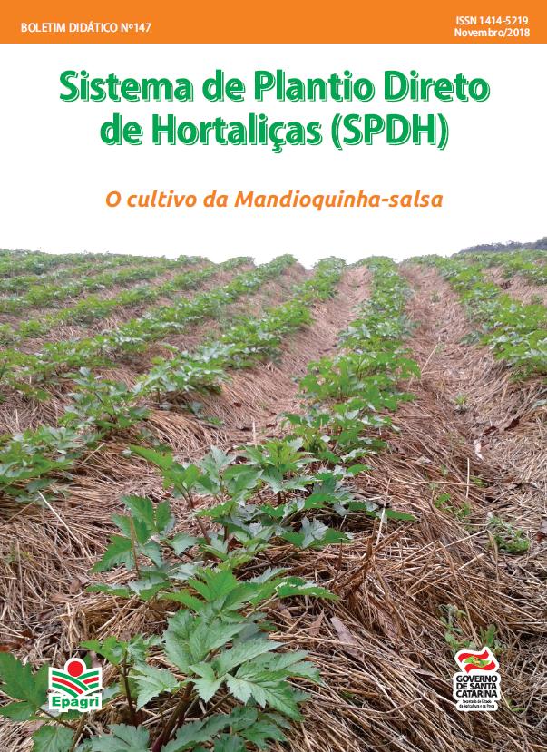 Visualizar Sistema de Plantio Direto de Hortaliças (SPDH): Cultivo da Mandioquinha-salsa