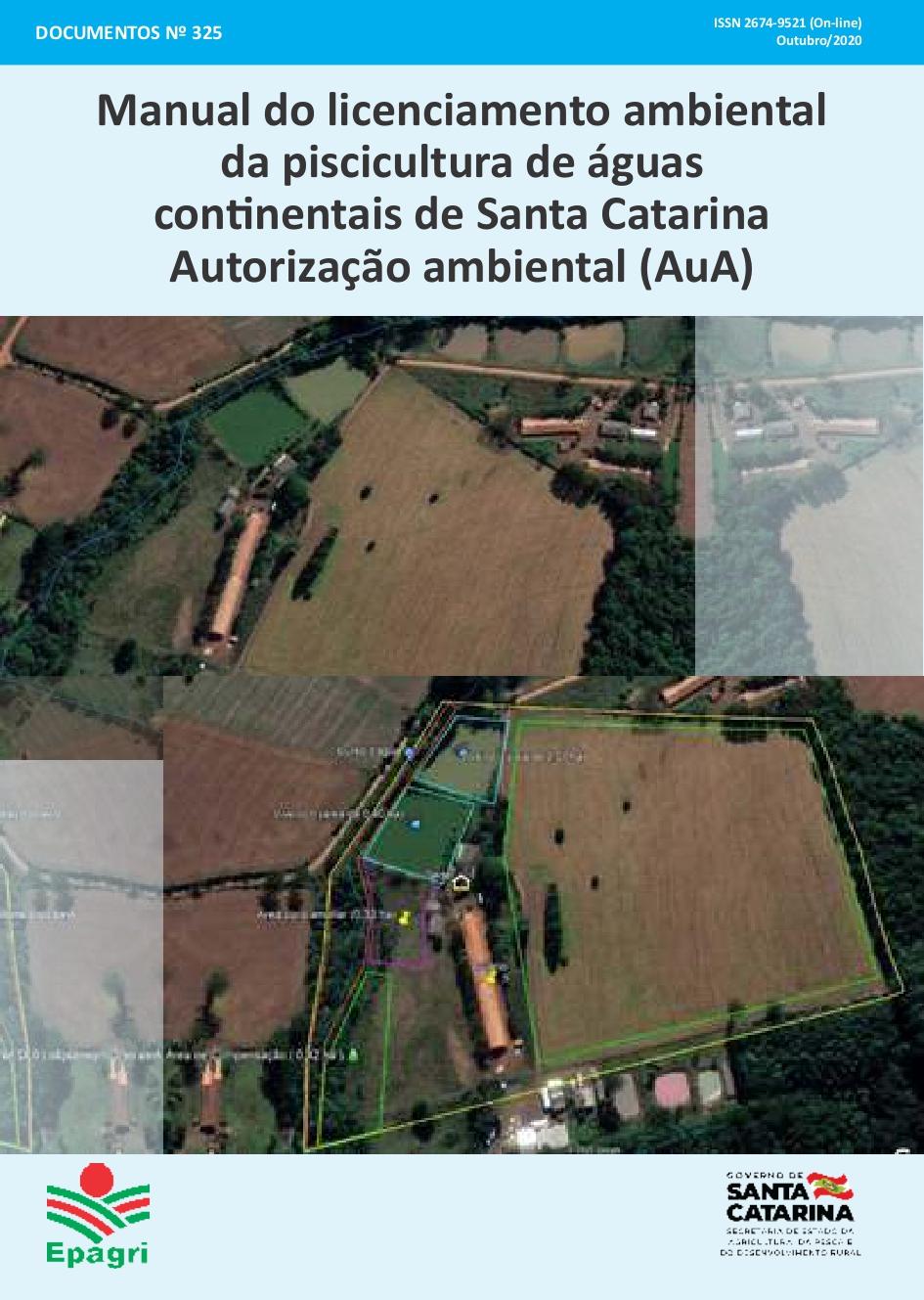 Visualizar n. 325 (2020): Manual do licenciamento ambiental da piscicultura de águas continentais de Santa Catarina Autorização ambiental (AuA)