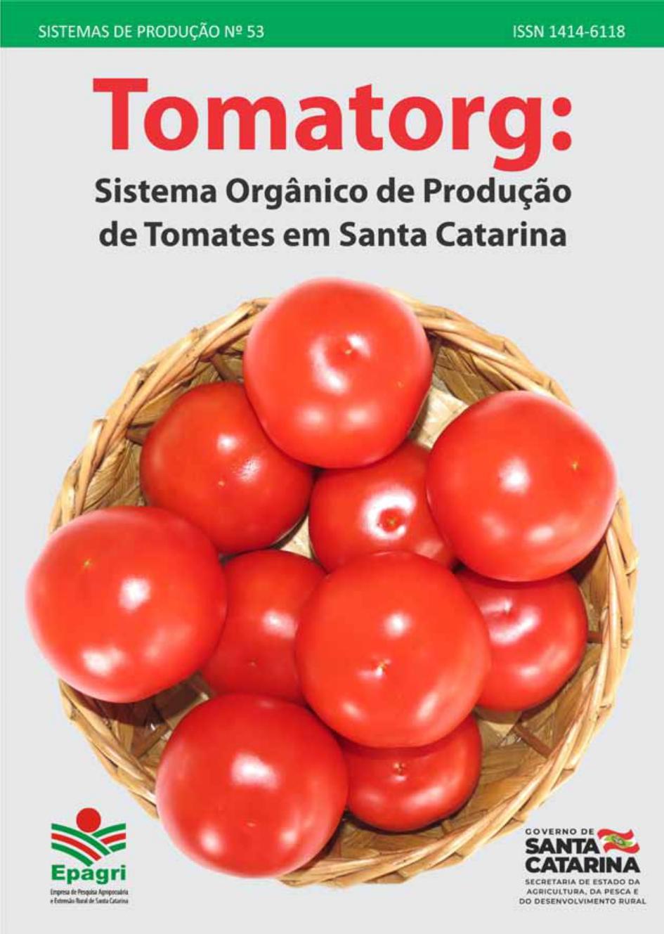 Visualizar n. 53 (2019): Tomatorg: Sistema Orgânico de Produção de Tomates em Santa Catarina
